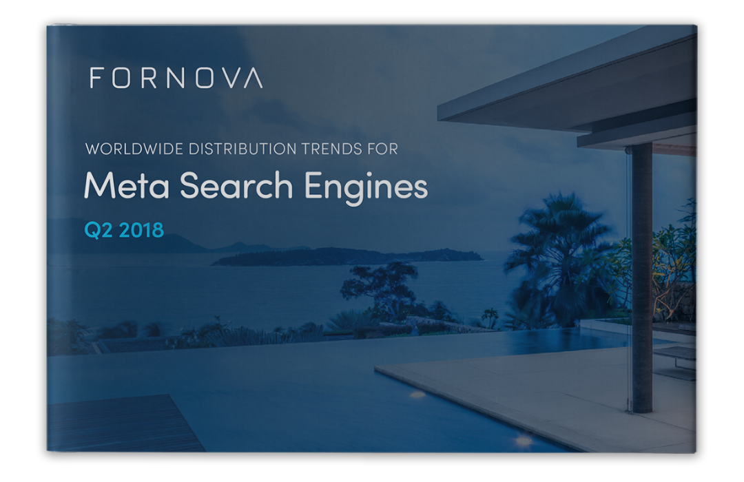 Q2 Worldwide Distribution Trends for Meta Search Engines report from Fornova highlights direct booking challenges for hotels